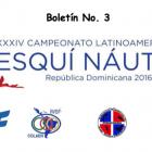 Boletín #3 del XXIV Campeonato Latinoamericano de Esquí Náutico, República Dominicana 2016